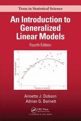 bokomslag An Introduction to Generalized Linear Models, Fourth Edition
