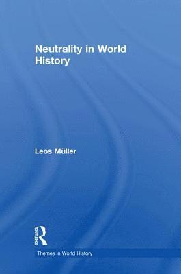 bokomslag Neutrality in World History