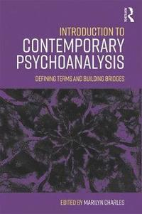 bokomslag Introduction to contemporary psychoanalysis - defining terms and building b