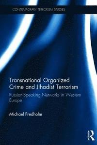 bokomslag Transnational Organized Crime and Jihadist Terrorism