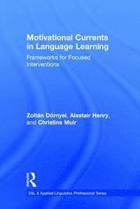 bokomslag Motivational Currents in Language Learning