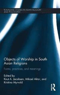 bokomslag Objects of Worship in South Asian Religions