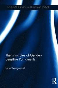 bokomslag The Principles of Gender-Sensitive Parliaments