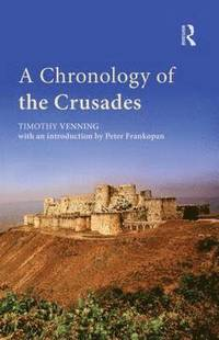 bokomslag A Chronology of the Crusades