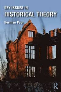 bokomslag Key Issues in Historical Theory