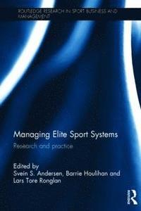 bokomslag Managing Elite Sport Systems