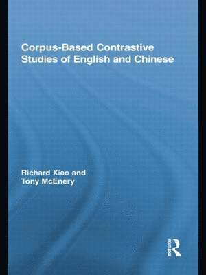 bokomslag Corpus-Based Contrastive Studies of English and Chinese