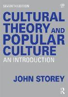 bokomslag Cultural Theory and Popular Culture: An Introduction