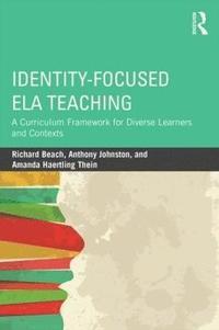 bokomslag Identity-Focused ELA Teaching
