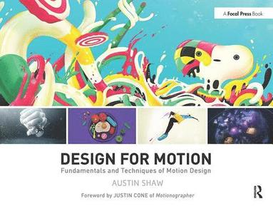 bokomslag Design for Motion: Fundamentals and Techniques of Motion Design