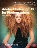 bokomslag Adobe Photoshop CC for Photographers, 2014 Release