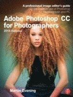 bokomslag Adobe Photoshop CC for Photographers, 2014 Release