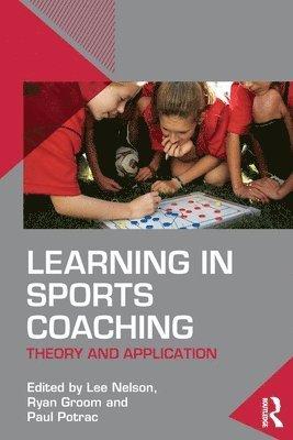 bokomslag Learning in Sports Coaching