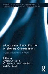 bokomslag Management Innovations for Healthcare Organizations
