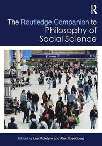 bokomslag The Routledge Companion to Philosophy of Social Science