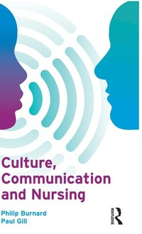 bokomslag Culture, Communication and Nursing