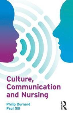 bokomslag Culture, Communication and Nursing