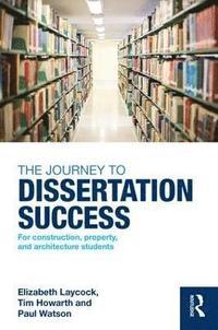 bokomslag The Journey to Dissertation Success