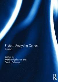 bokomslag Protest: Analysing Current Trends