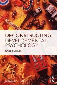 bokomslag Deconstructing Developmental Psychology