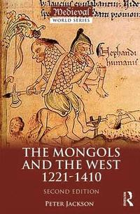 bokomslag The Mongols and the West