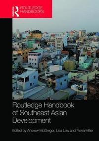 bokomslag Routledge Handbook of Southeast Asian Development