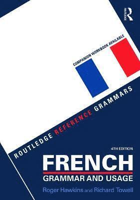 bokomslag French Grammar and Usage
