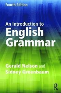 bokomslag An Introduction to English Grammar