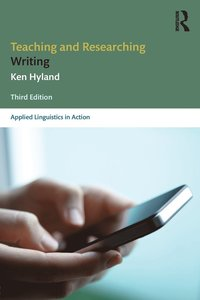 bokomslag Teaching and Researching Writing