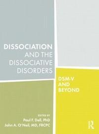 bokomslag Dissociation and the Dissociative Disorders