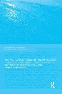 bokomslag Tourism and Change in Polar Regions