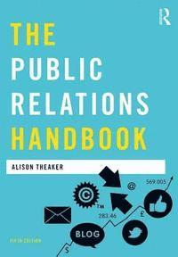 bokomslag The Public Relations Handbook