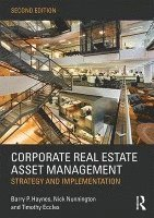 bokomslag Corporate Real Estate Asset Management