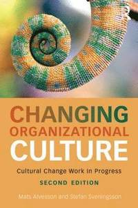 bokomslag Changing Organizational Culture: Cultural Change Work in Progress