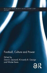 bokomslag Football, Culture and Power