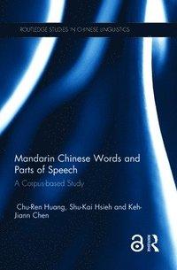 bokomslag Mandarin chinese words and parts of speech - a corpus-based study