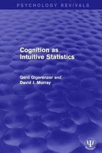 bokomslag Cognition as Intuitive Statistics