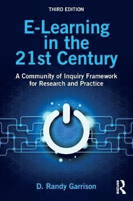 bokomslag E-Learning in the 21st Century: A Community of Inquiry Framework for Research and Practice