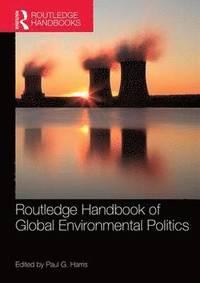 bokomslag Routledge Handbook of Global Environmental Politics