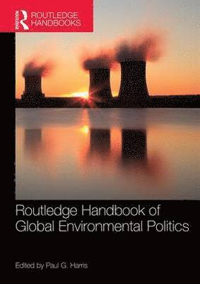 bokomslag Routledge Handbook of Global Environmental Politics