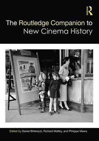 bokomslag The Routledge Companion to New Cinema History