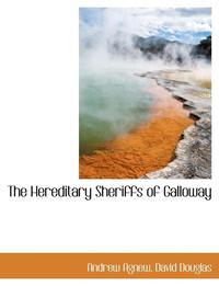 bokomslag The Hereditary Sheriffs of Galloway