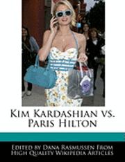 bokomslag Kim Kardashian Vs. Paris Hilton