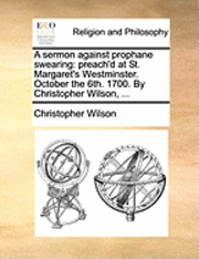 bokomslag A Sermon Against Prophane Swearing