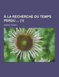bokomslag a la Recherche Du Temps Perdu (1)