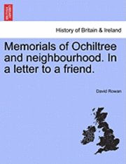 bokomslag Memorials of Ochiltree and Neighbourhood. in a Letter to a Friend.