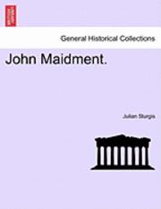 bokomslag John Maidment.