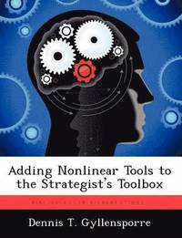 bokomslag Adding Nonlinear Tools to the Strategist's Toolbox