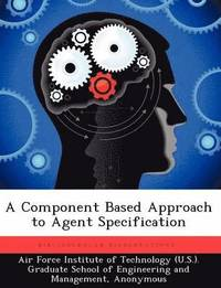 bokomslag A Component Based Approach to Agent Specification