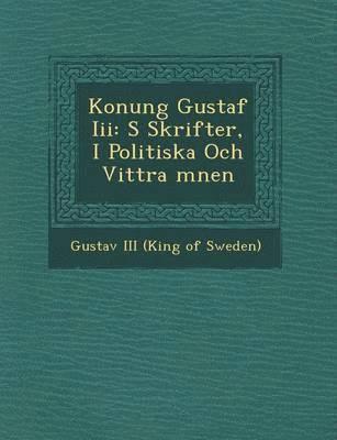 bokomslag Konung Gustaf III